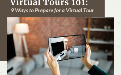 Virtual Tours 101: 9 Ways to Prepare for a Virtual Showing
